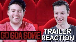 Go Goa Gone - Trailer Reaction