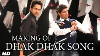 Dhak Dhak Karne Laga Song Making | Nautanki Saala