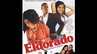 Eldorado – Nollywood Yoruba movies