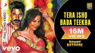 Tera Ishq Bada Teekha - Rowdy Rathore  Akshay Kumar  Sonakshi Sinha