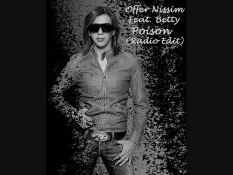 Offer Nissim Feat. Betty - Poison (Radio Edit)
