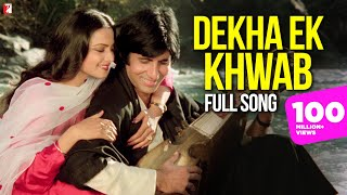 Dekha Ek Khwab - Full Song | Silsila