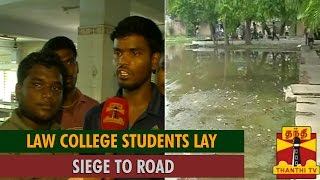 Watch Special Report : Chennai Law College Students Lay Siege to Road  Thanthi tv News 31/Jul/2015 online