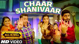 Chaar Shanivaar - All Is Well
