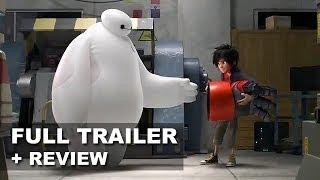 Big Hero 6 Official Teaser Trailer + Trailer Review : Beyond The Trailer