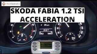 Skoda Fabia 1 2 TSI 105 KM - acceleration 0-100 km/h
