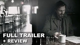 A Walk Among the Tombstones Official Trailer + Trailer Review : Beyond The Trailer