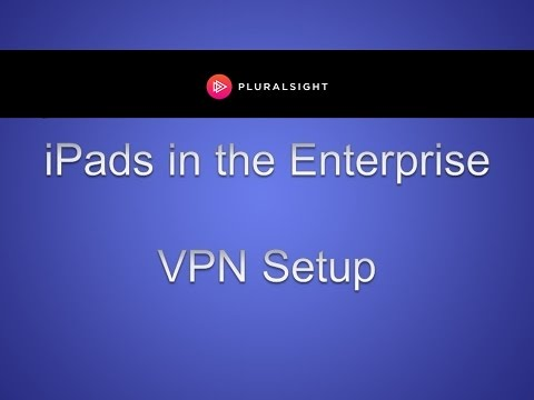 Setting Up a VPN for iPad