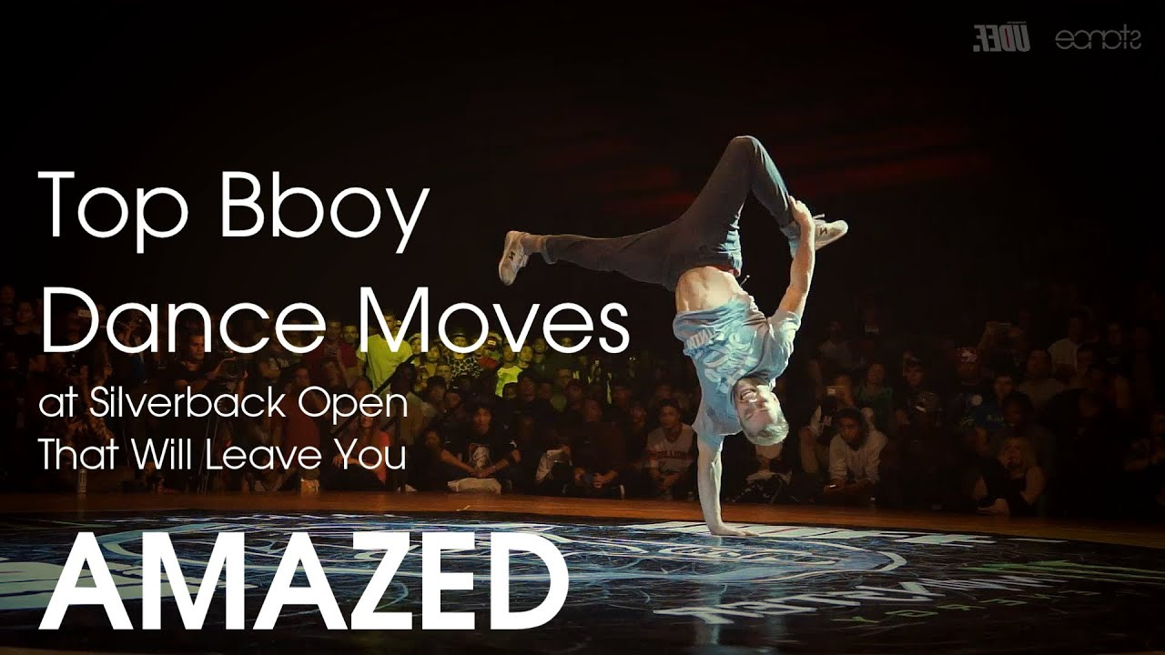 Top Bboy Dance Moves at Silverback Open That Will Leave You AMAZED