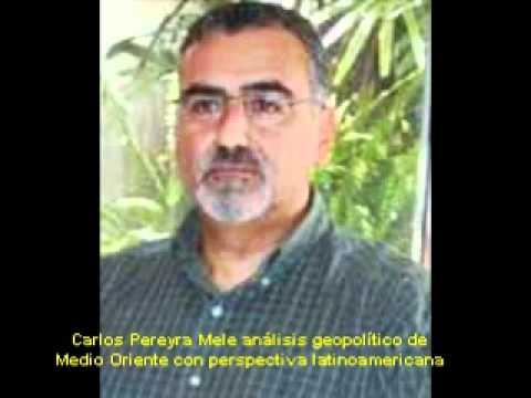 Carlos Pereyra Mele analiza Medio Oriente desde la pespectiva latinoamericana