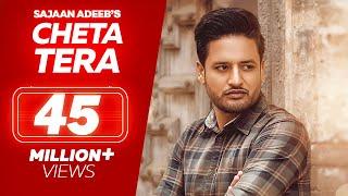 SAJJAN ADEEB - Cheta Tera ( Full Song )  || Latest Songs 2018 || Lokdhun
