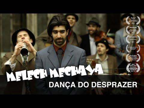 Melech Mechaya - Dança Do Desprazer