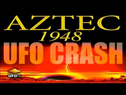 UFOTV Presents... - Aztec 1948 UFO Crash - The Government Cover-Up of Recovered Alien Technology