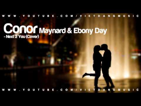 Conor Maynard &amp; Ebony Day - Next 2 You (DOWNLOAD+LYRICS)