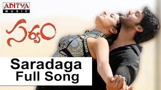 Saradaga Full Song I Sarvam
