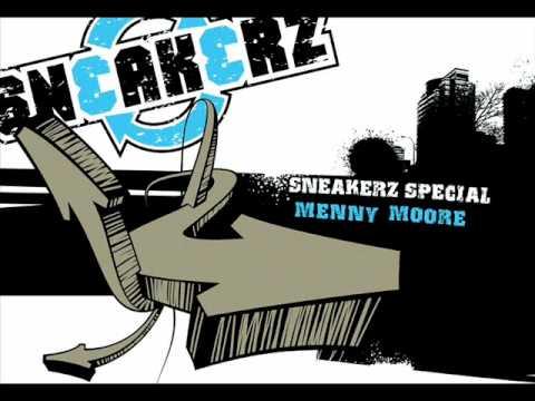 Menny Moore - Sneakerz Special
