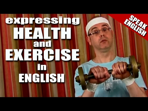 Learning English - Lesson Seven - (Health & Exercise)