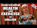 Learning English Lesson 07 (Health&Exercise), Mr Duncan Learning English