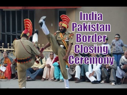 India &amp; Pakistan Border Closing Ceremony in Wagah (Border Security Force &amp; Pakistan Rangers)