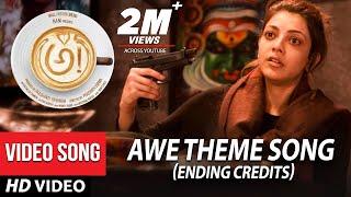 AWE Theme Song Ending Credits - Awe Video Songs