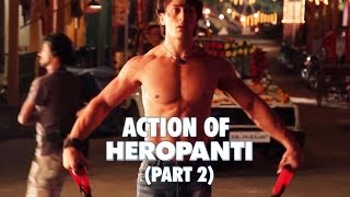 Action of Heropanti Part - 2