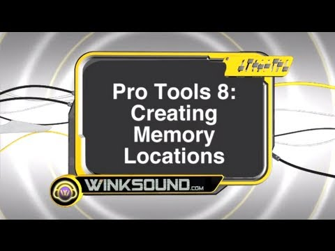Pro Tools: Creating Memory Locations