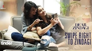 Swipe Right To Zindagi | Dear Zindagi
