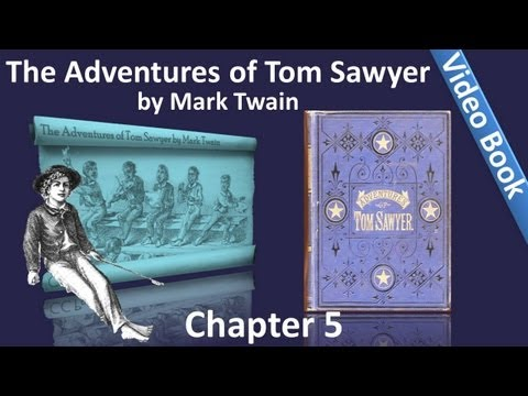 Chapter 5 - The Adventures of Tom Sawyer by Mark Twain