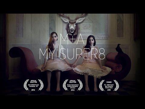 (M+A) - My Super8 (dir. Rino Stefano Tagliafierro)