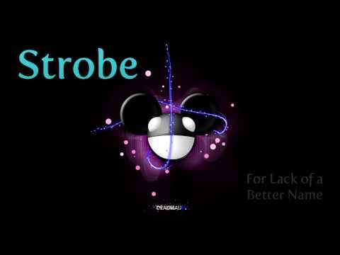 Deadmau5 - Strobe [HD]