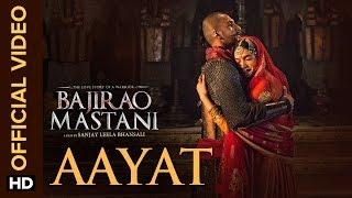 Aayat Song - Bajirao Mastani