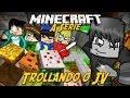 Minecraft: A Série - TROLLANDO JVNQ! #17