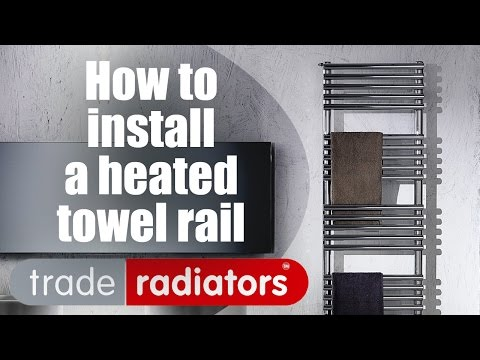 How To Install A Heated Towel Rail - Step by Step Guide by Trade Radiators