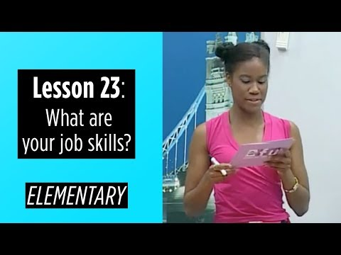 Elementary Levels - Lesson 23: What are your job skills