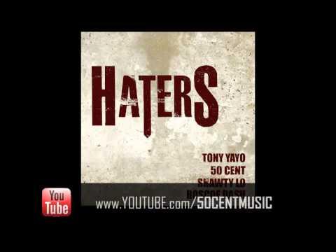 Tony Yayo - Haters (Feat Roscoe Dash, Shawty Lo & 50 Cent)