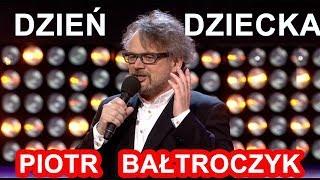 <b>Piotr Bałtroczyk</b> - Dzień dziecka