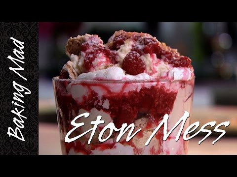 Baking Mad Monday: Eton Mess