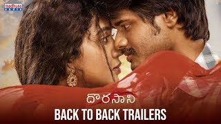 Dorasaani Movie Back To Back Trailers