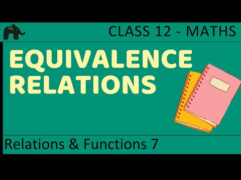Maths Relations & Functions part 7 (Equivalence Relations) CBSE class 12 Mathematics XII