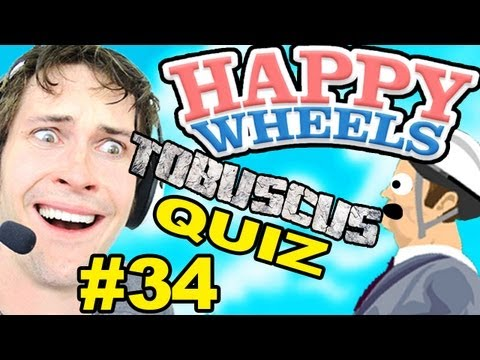 Happy Wheels - TOBUSCUS QUIZ - Part 34