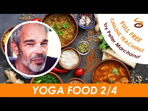 Yoga Food - Part 2/4