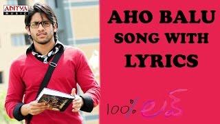 Aho Balu Full Song With Lyrics - 100% Love