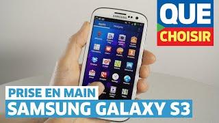 Vidéo : Prise en main Galaxy S3