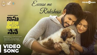 Excuse Me Rakshasi Video Song - Ninu Veedani Needanu Nene