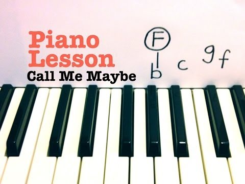 Call Me Maybe- Piano Lesson- Carly Rae Jepsen  (Todd Downing)