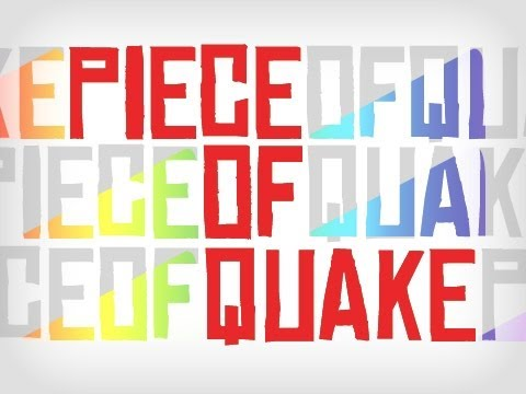 Piece of Quake Ep 23 With special Guest!