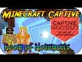 MINECRAFT CAPTIVE # 1 - Room of Monuments «» Let's Play Minecraft Captive