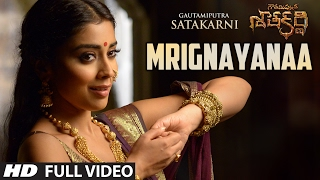 Gautamiputra Satakarni - Mrignayanaa Full Video Song