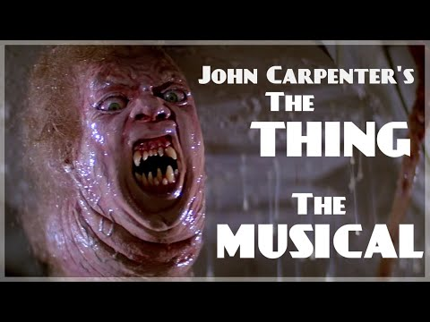 John Carpenter-s THE THING: THE MUSICAL