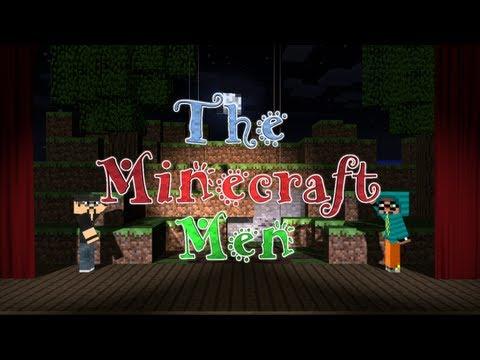 The Minecraft Men - Ep. 1 - The Minecraft Men (HD)
